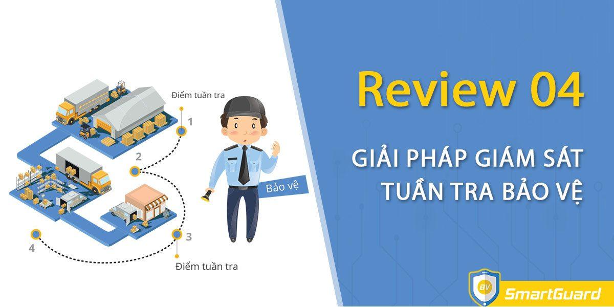 review-4-giai-phap-giam-sat-tuan-tra-bao-ve-dang-pho-bien-hien-nay-2